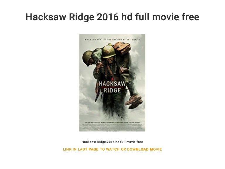 Hacksaw Ridge 2016 Hd Full Movie Free