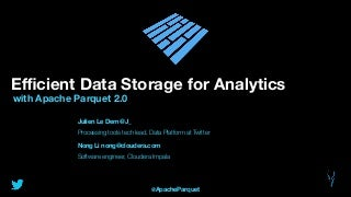 efficient data storage for analytics with apache parquet 20