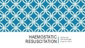 Haemostatic resuscitation