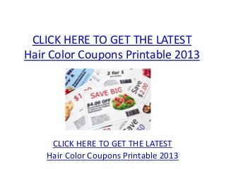 Hair Color Coupons Printable 2013 - Hair Color Coupons Printable 2013