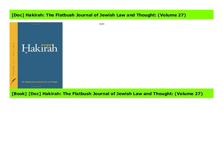 Doc Hakirah The Flatbush Journal Of Jewish Law And Thought Volum