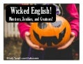 Wicked English! Monsters, Creatures, and Zombies
