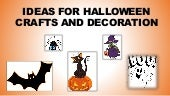 Halloween ideas for crafts