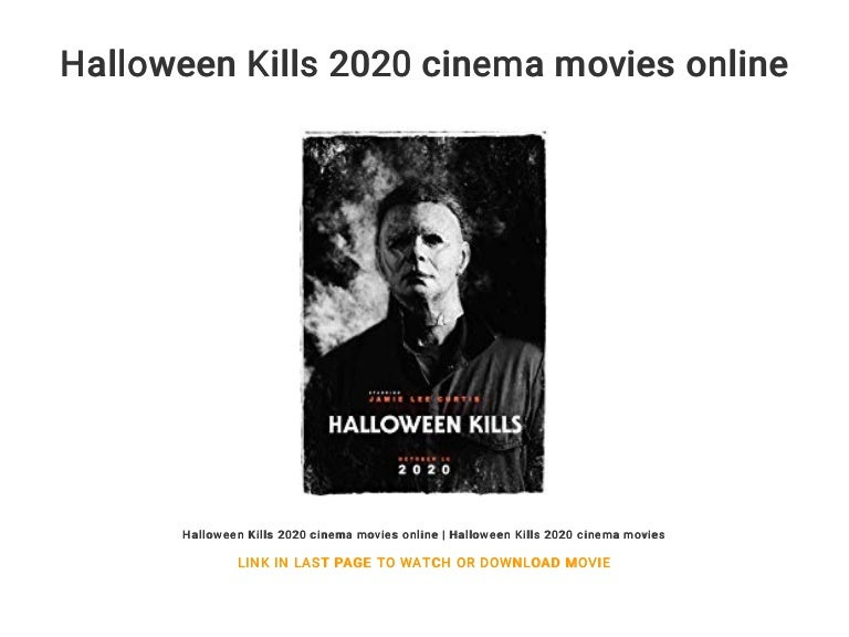 Halloween Kills 2020 cinema movies online