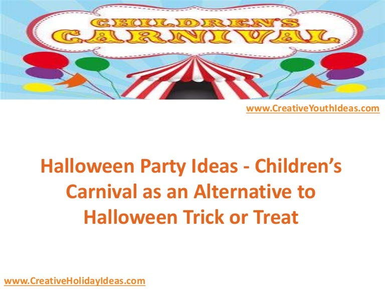 Carnival Halloween Party Ideas.Halloween Party Ideas Children S Carnival As An