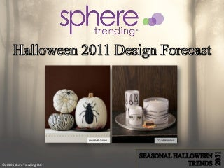 Halloween Trends 2011 Design Forecast