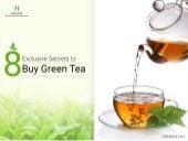 8 Exclusive Secrets to Buy Green Tea