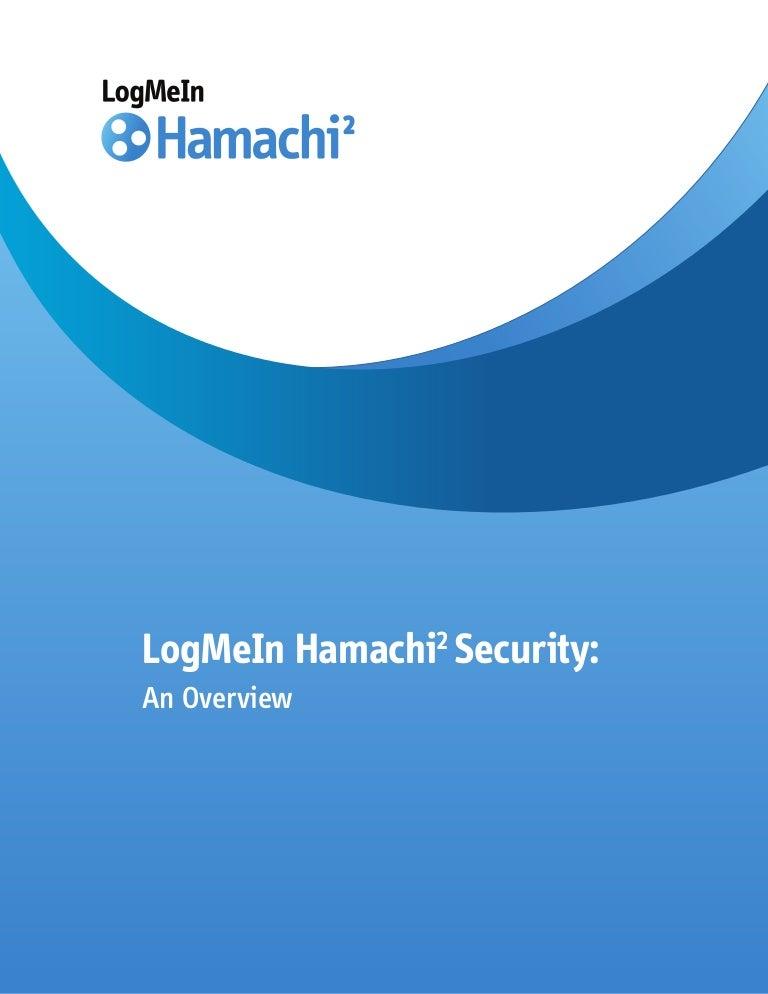 LogMeIn Hamachi²: Security White Paper