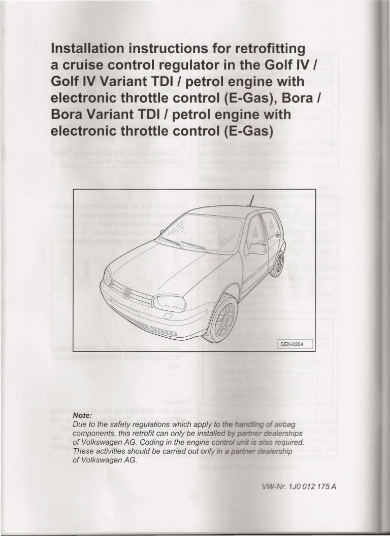 Installation Instructions For Retrofitting A Cruise Control Regulator Wiring Harness