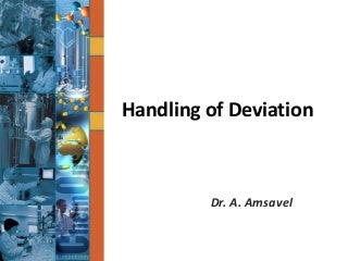 GMP Training: Handling of deviation