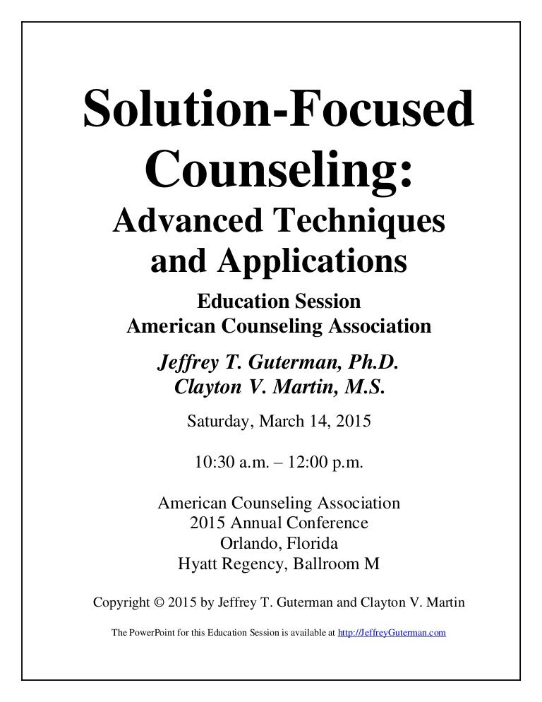 Solution-Focused Counseling: Advanced Techniques and