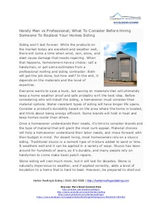 Handy Man vs Professional; What To Consider Before Hiring Someone To Replace Your Homes Siding