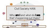 Civil Society - What will our future look like? HAN trend & Scenariosession