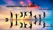 Happiness and prosperity in the lives of living beings (meaning and purpose)