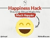 Happiness Hack - This One Ritual Made Me Much Happier