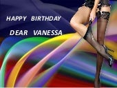 Happy Birthday dear Vanessa