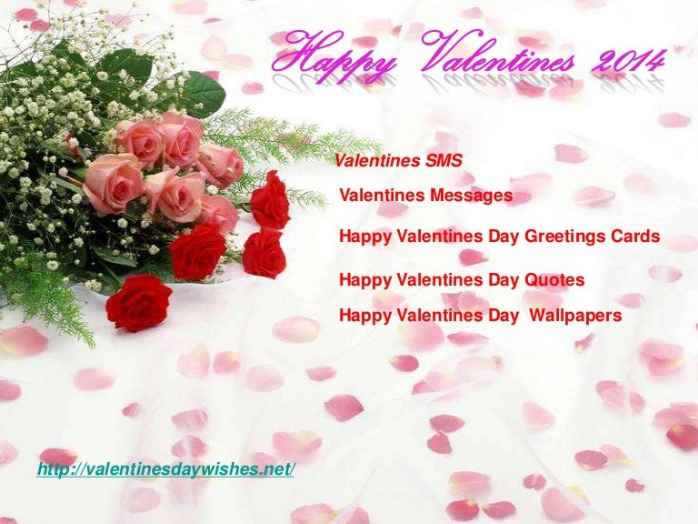 Happy valentines day sms greetings cards 2014 – Valentines Day Cards and Quotes