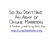 Hardlines 2012: So You Don't Have an Army of Online Marketers