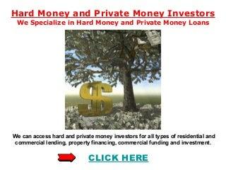 Hard Money Private Money Investors