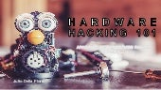 Hardware hacking 101