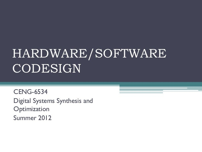 Hardware Software Codesign
