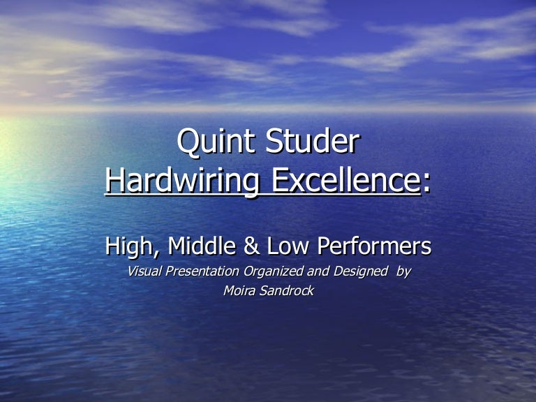 hardwiring excellence