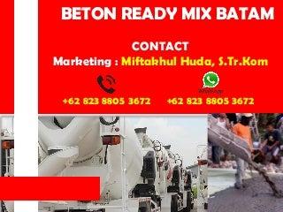 0823-8805-3672 (Tsel) Harga Beton Ready Mix K 350 Batam