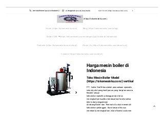 Harga mesin boiler di indonesia pusat mesin boiler tokomesinku