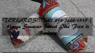 TERLARIS!!! +62 813-2666-1515 - Harga Souvenir Parcel Idul Fitri di Bandung
