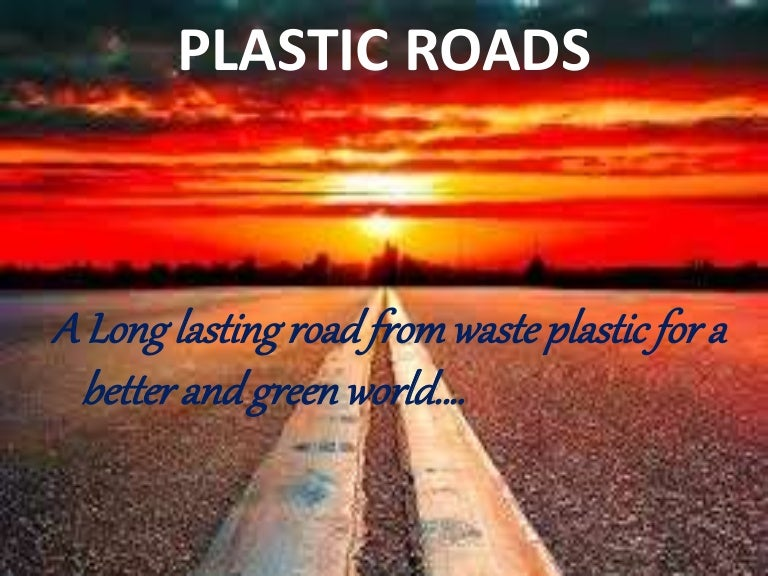 Project of reuse of waste plastic to making road youtube.