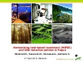 Harmonizing land-based investment (MIFEE) and GHG reduction policies in Papua