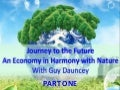 Journey to the Future: An Economy in Harmony with Nature