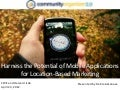 Harness the power of Location Based Marketing and Geosocialand mobile apps