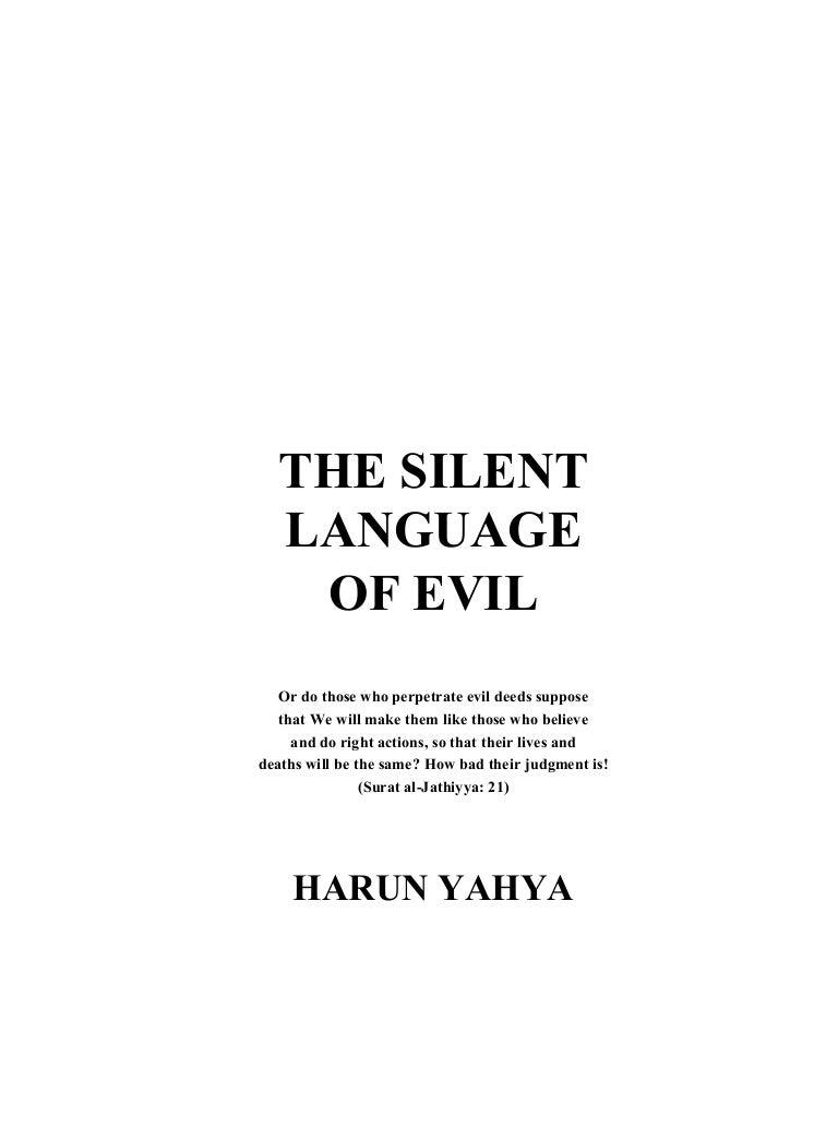 Harun Yahya Islam The Silent Language Of Evil