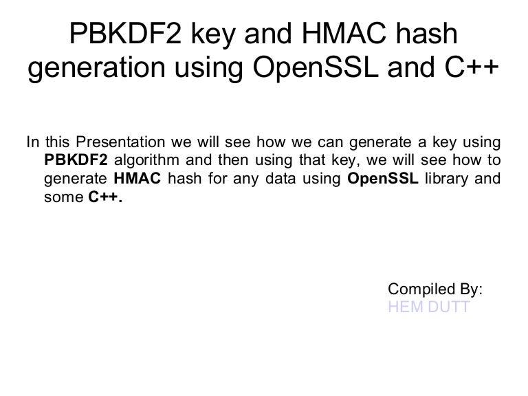 Generate PBKDF2 and HMAC using OpenSSL and C++
