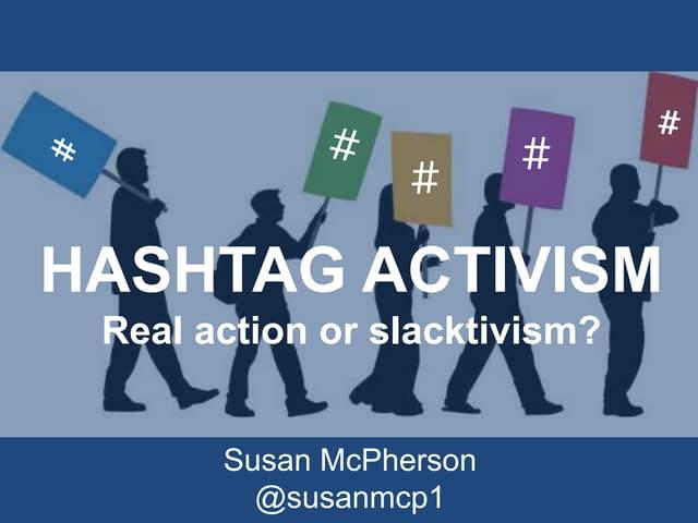 Hashtagactivism 140722095718 phpapp01 thumbnail