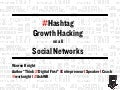 #Hashtag Growth Hacking on all Social Networks