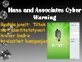Hass and associates cyber warning only