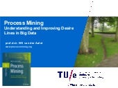 Process Mining: Understanding and Improving Desire Lines in Big Data