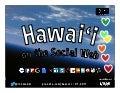 Hawaii on the Social Web