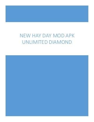Hay day mod apk unlimited diamonds
