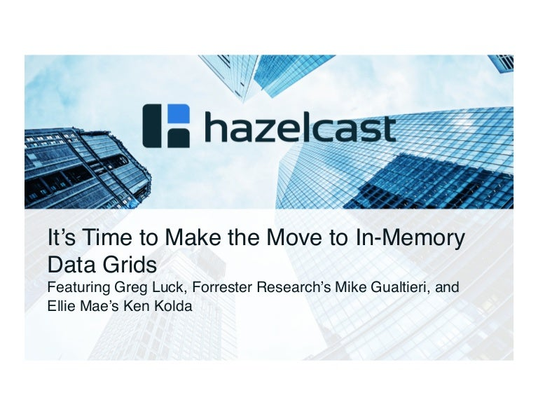 Time to make the move to in memory data grids fandeluxe Gallery