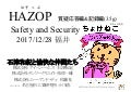 Hazop Safety and Security at Fukui 2017(1/2)