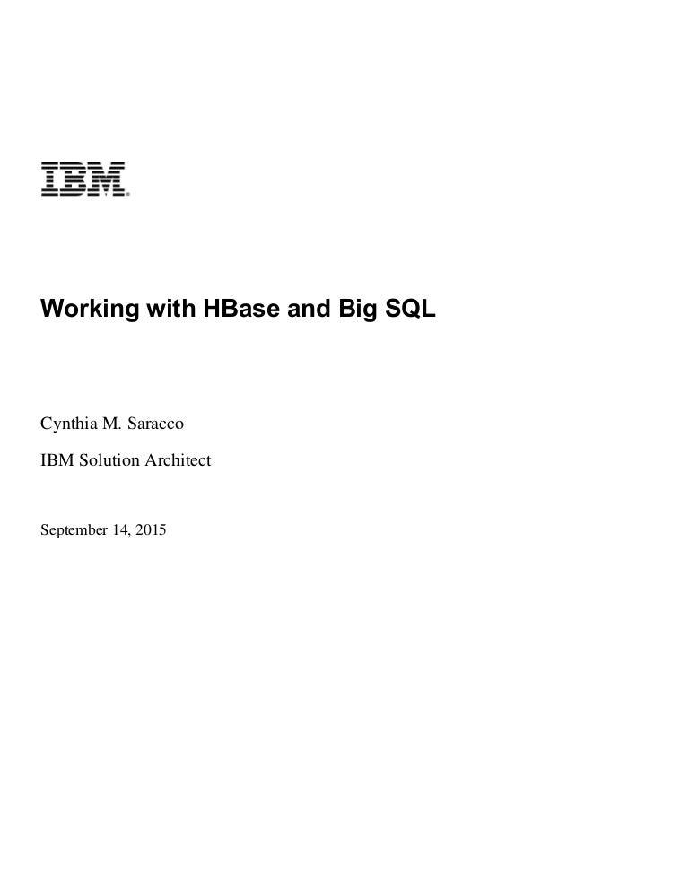 Big Data: HBase and Big SQL self-study lab