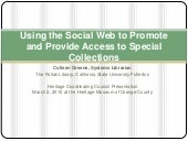 Using the Social Web to Promote and Provide Access to Special Collections