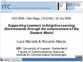 Supporting Learners in Adaptive Learning Environments through the enhancement of the Student Model