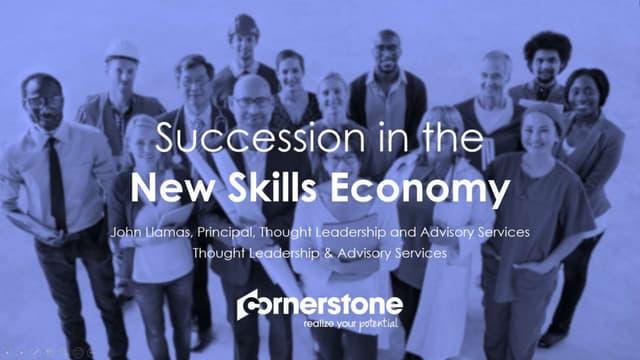 FUTUREPROOF YOUR ORGANIZATION: SUCCESSION PLANNING IN THE SKILLS ECONOMY