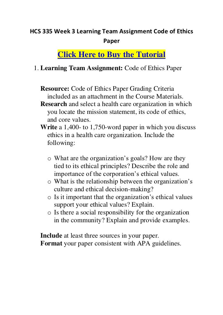 code of ethics essay essays on code of ethics in law enforcement  hcs week learning team assignment code of ethics paper