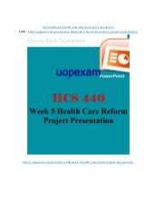hcs 440 health care reform project part iii Research health care services (eg, preventive screenings and preventive services, wellness programs, diet/food and nutritional services, and long-term care services) offered by non-profit and for-profit health care facilities.