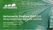 Hortonworks DataFlow (HDF) 3.3 - Taking Stream Processing to the Next Level